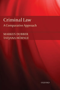Markus Dubber - Criminal Law: A Comparative Approach