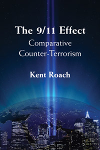 Kent Roach - The 9/11 Effect