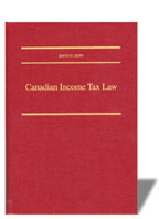 Canadian Income Tax Law: Cases, Text and Materials