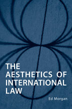 Prof. Ed Morgan - The Aesthetics of International Law