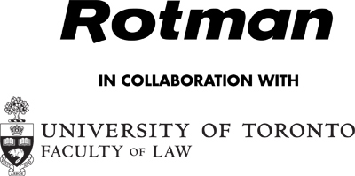 Rotman in collaboration with the University of Toronto Faculty of Law