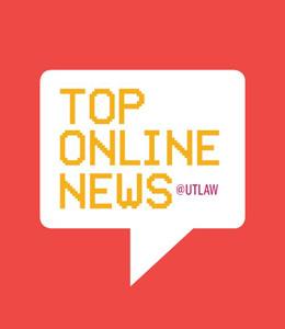 Top Online News @UTLaw