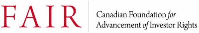 The Canadian Foundation for Advancement of Investor Rights (FAIR Canada)